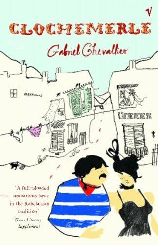 Clochemerle (9780099453888) by Gabriel Chevallier