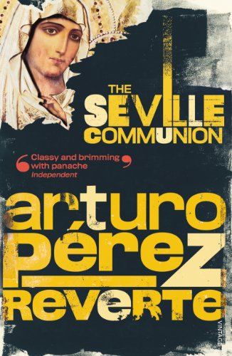 9780099453963: The Seville Communion