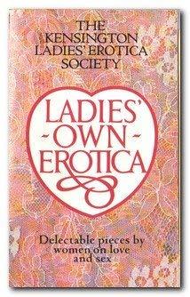 9780099454304: Ladies' Own Erotica