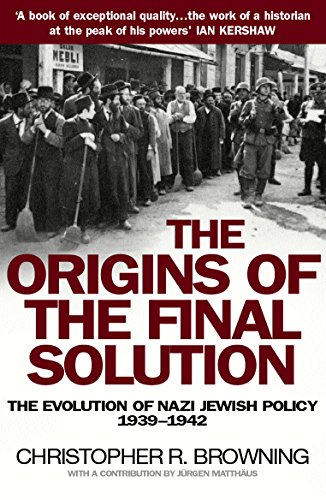 The Origins Of The Final Solution: The: Browning, Christopher