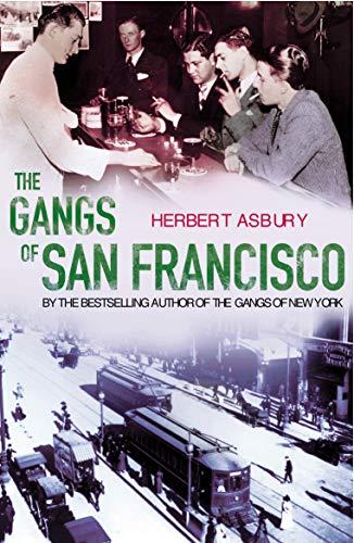 9780099455127: The Gangs of San Francisco