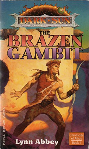 9780099455219: The Brazen Gambit (Dark Sun)