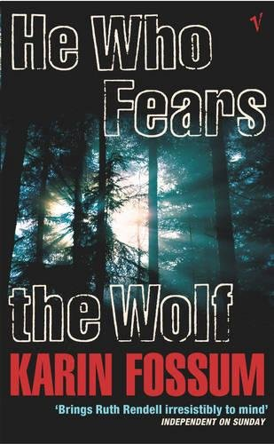 9780099455226: He Who Fears The Wolf (Inspector Sejer)