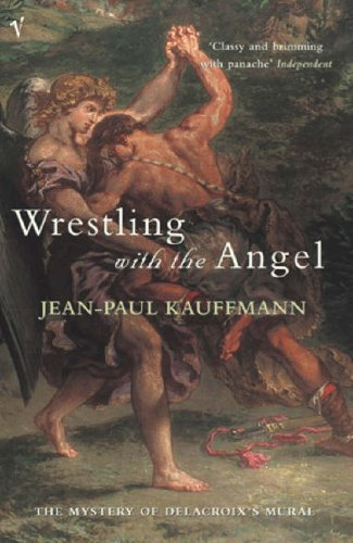 9780099455240: Wrestling With The Angel