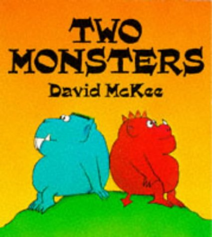 9780099455301: Two Monsters