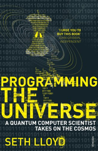 9780099455370: Programming The Universe: A Quantum Computer Scientist Takes on the Cosmos