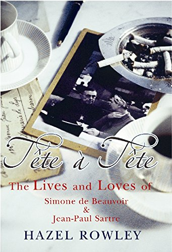 9780099455547: Tte--Tte: The Lives and Loves of Simone de Beauvoir and Jean-Paul Sartre