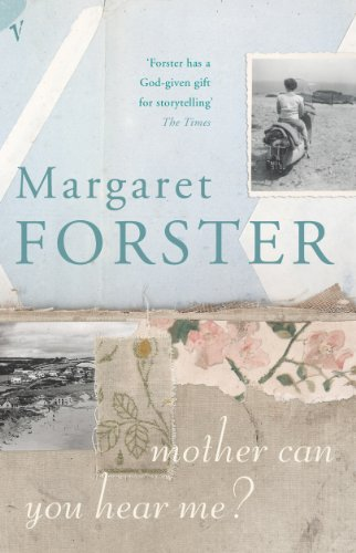 Mother Can You Hear Me?: Forster, Margaret