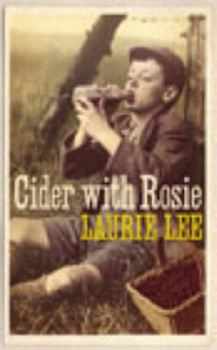 9780099455738: Cider with Rosie (Vintage Crucial Classics)