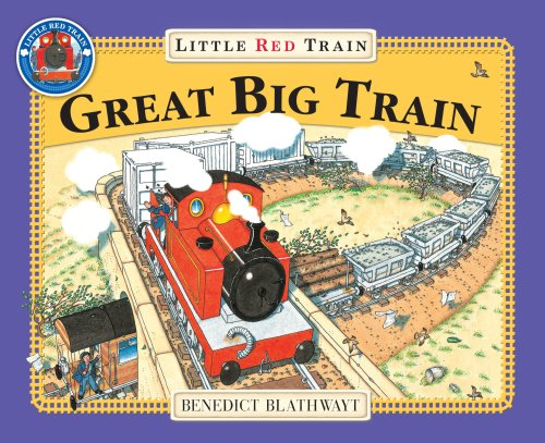 9780099455974: The Little Red Train: Great Big Train