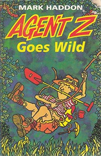 9780099456209: AGENT Z GOES WILD