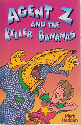 9780099456223: Agent Z and the Killer Bananas