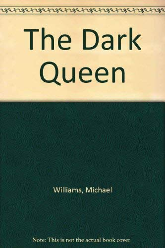 9780099456612: The Dark Queen