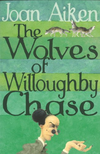 9780099456636: The Wolves of Willoughby Chase