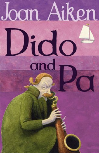 9780099456667: Dido And Pa (The Wolves Of Willoughby Chase Sequence)