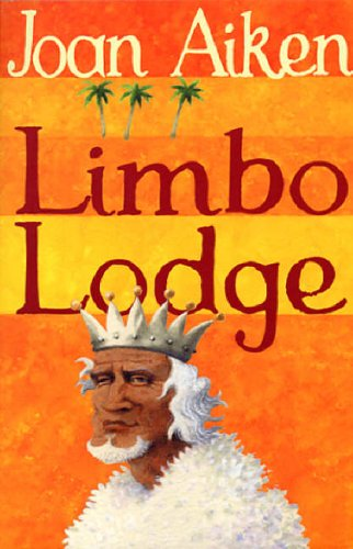 9780099456674: Limbo Lodge (The Wolves Of Willoughby Chase Sequence)