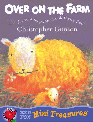 9780099456759: Over On The Farm (Red Fox Mini Treasure)