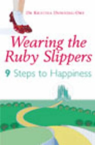 9780099456988: Wearing The Ruby Slippers: 9 Steps to Happiness