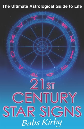 9780099456995: 21st Century Star Signs: The Ultimate Astrological Guide to Life