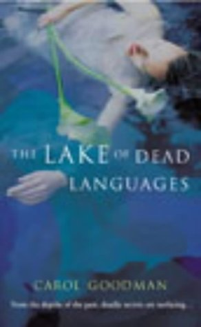 9780099457763: The Lake of Dead Languages