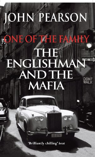 9780099457787: One of the Family: The Englishman and the Mafia