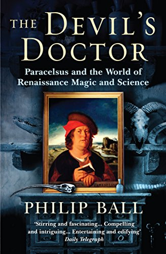 9780099457879: The Devil's Doctor: Paracelsus and the World of Renaissance Magic and Science