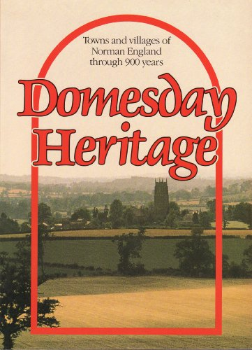 9780099458005: Domesday Heritage: Towns and Villages of Norman England Through 900 Years
