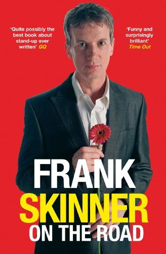 9780099458036: Frank Skinner on the Road: Love, Stand-up Comedy and The Queen Of The Night