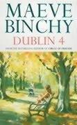 Dublin 4: Binchy, Maeve