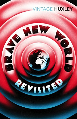 9780099458234: Brave New World Revisited