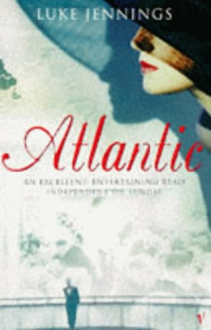 9780099458319: Atlantic