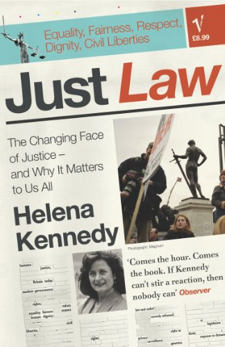 9780099458333: Just Law: The Changing Face of Justice - And Why it Matters to Us All