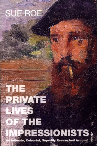 9780099458340: The Private Lives Of The Impressionists