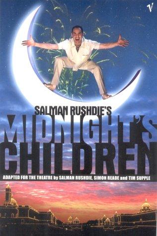 9780099458937: Midnight's Children: RSC Script