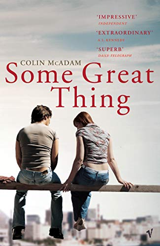 9780099458944: Some Great Thing
