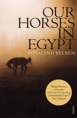 9780099458968: Our Horses in Egypt