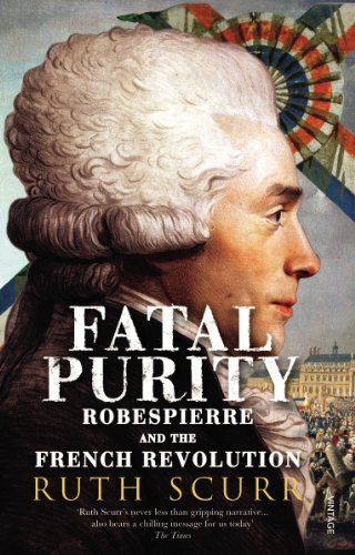 9780099458982: Fatal Purity: Robespierre and the French Revolution
