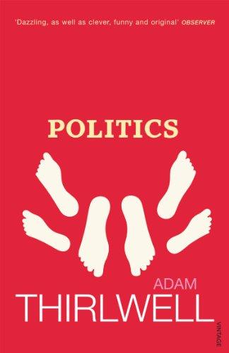9780099459026: Politics