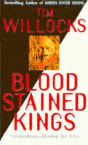 9780099459118: Bloodstained Kings