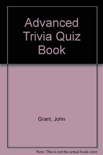 9780099459200: Advanced Trivia Quiz Book
