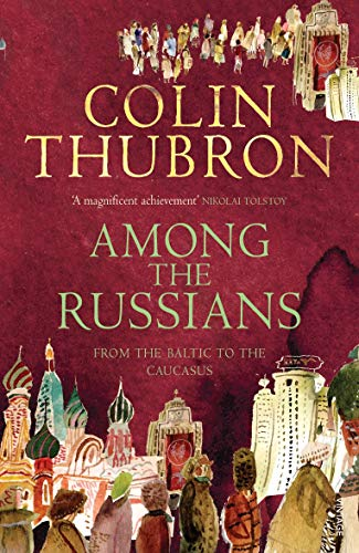 9780099459293: Among The Russians