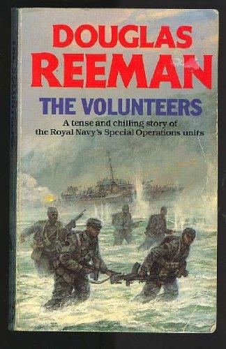 9780099459507: The Volunteers
