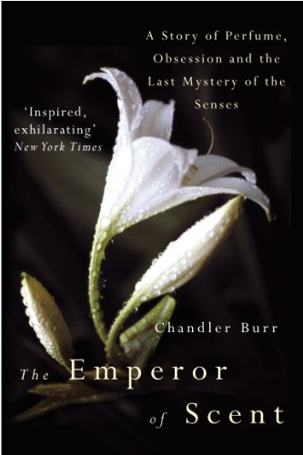 9780099460237: The Emperor Of Scent