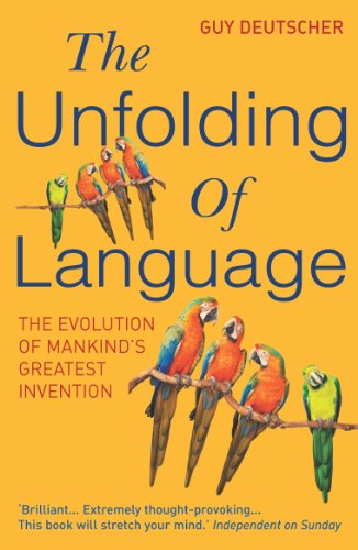 9780099460251: The Unfolding Of Language (Arrow Books)
