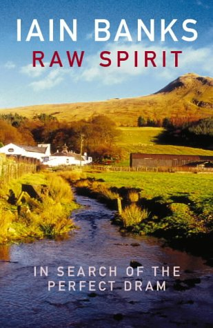 9780099460275: Raw Spirit: In Search of the Perfect Dram