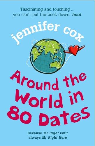 9780099460282: Around the World in 80 Dates