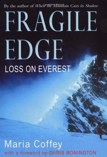 9780099460336: Fragile Edge: Loss on Everest
