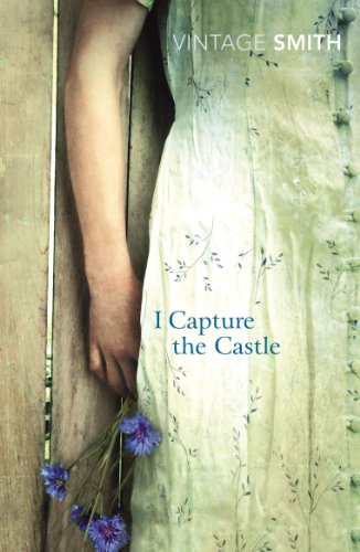 9780099460879: I Capture The Castle (Vintage Classics)