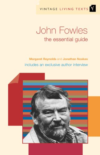 9780099460886: John Fowles: The Essential Guide (Vintage Living Texts)