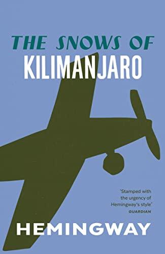 9780099460923: The Snows of Kilimanjaro